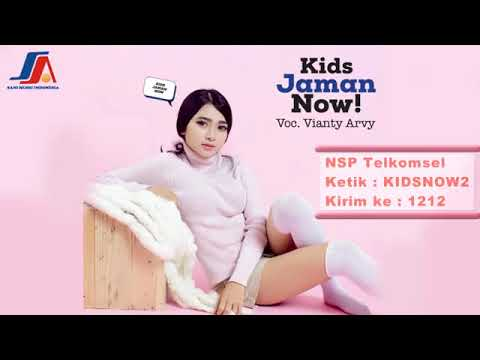 Kids Jaman Now Vianty Arvy (  Lyric )