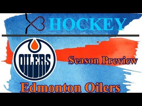 2018-2019 NHL Season Preview: Edmonton Oilers