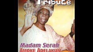 Tribute to Madam Serah Amoke Adelakun Video