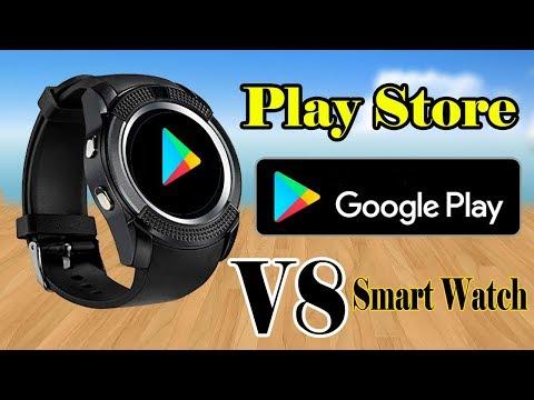 Smart Watch V8 Play Store||Play Store On V8 Smart Watch|| V8 App Store Settings|| AlirazaTV