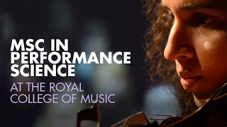MSc in Performance Science at the Royal College of Music