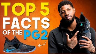 Five Interesting Facts of the Nike PG 2