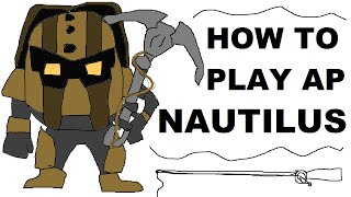 A Glorious Guide oฑ How to Play AP Nautilus