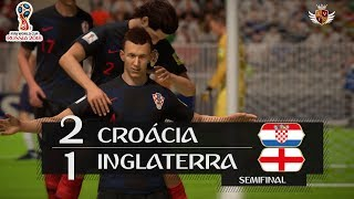 CROÁCIA 2 x 1 INGLATERRA NO FIFA 18 - SEMIFINAL | NARRAÇÃO DO LUIS ROBERTO NO FIFA 18 WORLD CUP