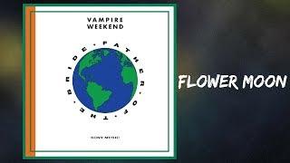 Vampire Weekend - Flower Moon (Lyrics) feat. Steve Lacy Video