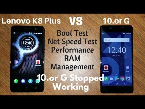 Or Vs Lenovo K8 Plus Boot Test Net Test Performance Ram Management Test