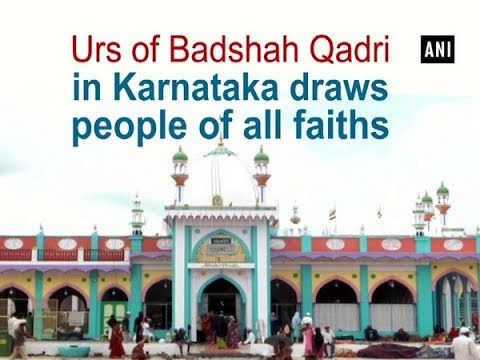 Urs Of Badshah Qadri In Karnataka Draws People Of All Faiths