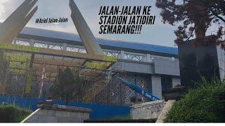 #ArielJalan-Jalan | Jalan-Jalan ke stadion Jatidiri, Semarang
