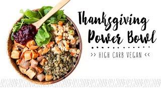 Vegan Thanksgiving Power Bowl
