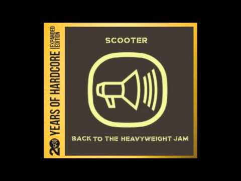 Scooter - Back To The Heavyweigt Jam ( 20 Years Of Hardcore).