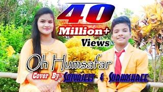 Download lagu Oh Humsafar Song Covered By Satyajeet & Subhashree.