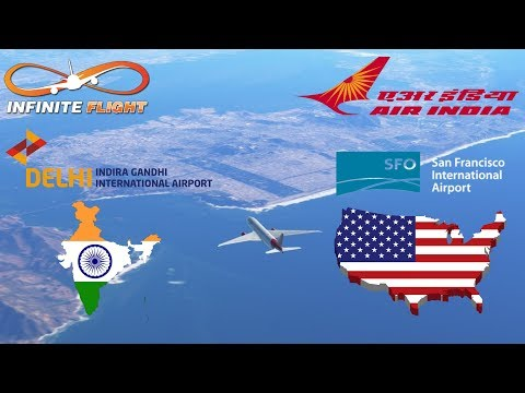 [World's Longest Route] Infinite Flight - TimeLapse | Delhi To SFO | Air India, Boeing 777