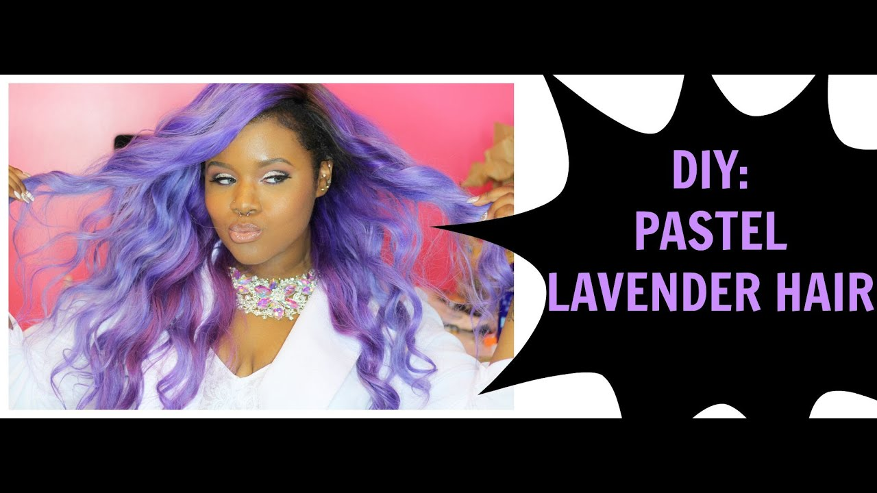 How To Pastel Lavender Hair Tutorial Highly Requested Youtube