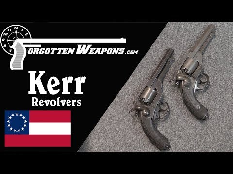 Kerr Revolvers: An English Source for Confederate Arms