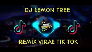 Download DJ LEMON TREE REMIX KEREN YANG VIRAL DI TIK TOK || 2020