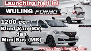 Download Video Launching Hari Ini, Wuling Formo Mesin 1200cc Blind Van dan Minibus MP3 3GP MP4