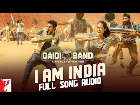 Audio: I am India | Qaidi Band | Arijit Singh | Yashita Sharma | Amit Trivedi