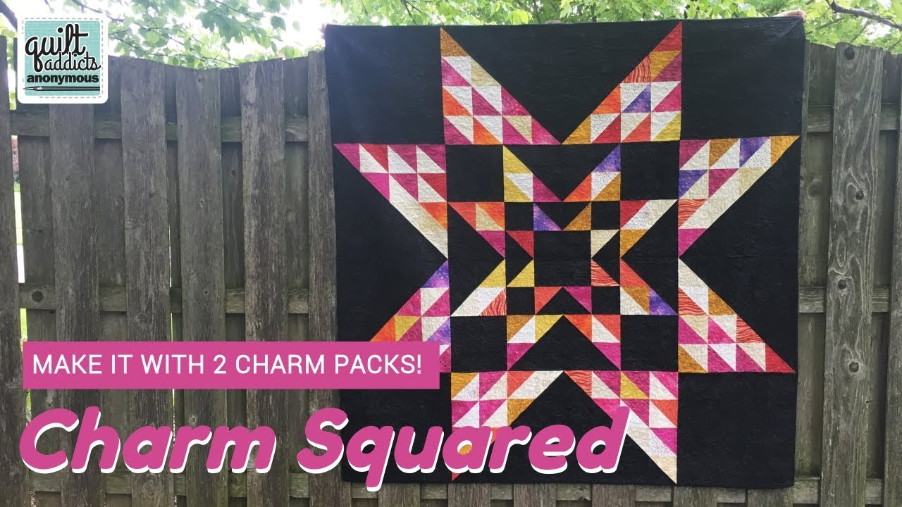 Easy Charm Pack Quilt Pattern Make Charm Squared With Just 2 Charm Packs And Background Fabric