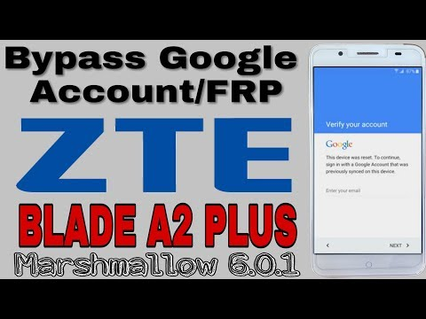 SOLVED: How do I bypass Google verification code on my ZTE