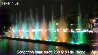 Xem Công trình nhạc nước 200 tỷ ở Hải Phòng