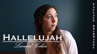 Hallelujah (cover) - Pascale Bourdages