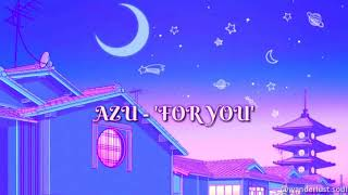 [SUB INDO] lyrics AZU - For You Naruto.ost