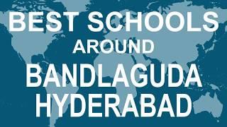 Best Schools around Bandlaguda, Hyderabad, Telangana   CBSE, Govt, Private | Total Padhai