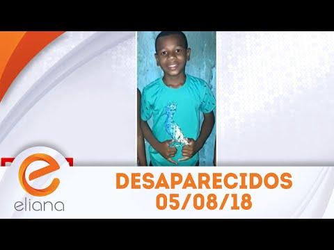 Desaparecidos | Programa Eliana (05/08/18)