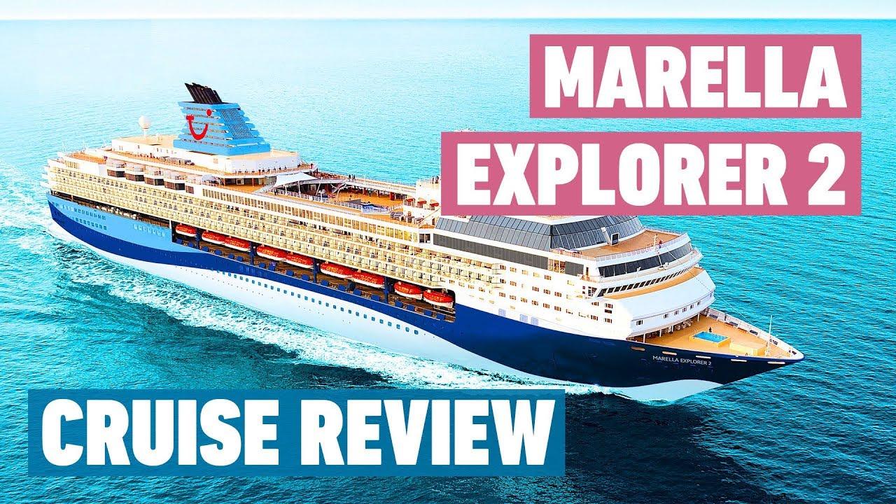 Marella Explorer 2 Cruise Ship (Formerly TUI Explorer 2) | Cruise Review