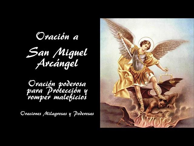 ORACIÓN A SAN MIGUEL ARCÁNGEL PARA PEDIR PROTECCIÓN CONTRA TODO MAL