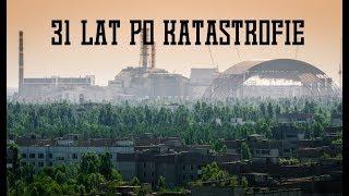 31 lat po katastrofie Czarnobylskiej