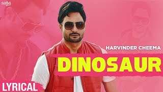 Dinosaur Harvinder Cheema Free MP3 Song Download 320 Kbps