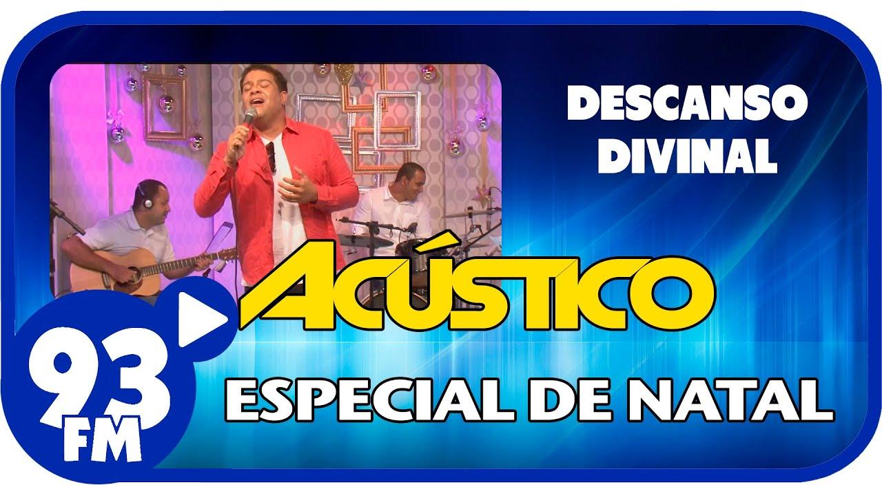 Wilian Nascimento - DESCANSO DIVINAL - Acústico 93 Especial de Natal - AO VIVO - Dez/2014