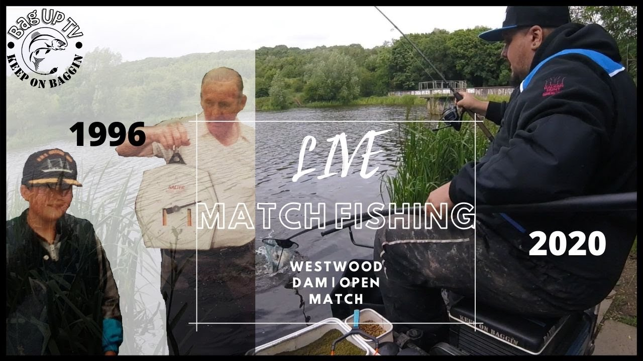 Live Match Fishing: Westwood Dam |  Monday night Open Match | BagUpTV | July 2020
