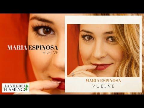 Maria Espinosa - Vuelve - VideoClip Oficial