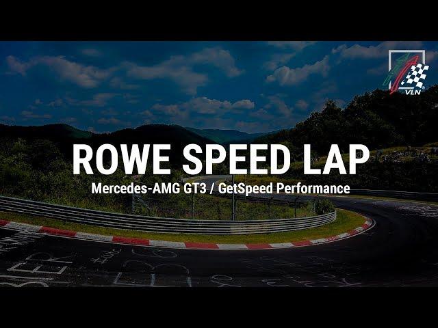 Die Rowe Speed-Lap: Mercedes-AMG GT3 bei VLN2