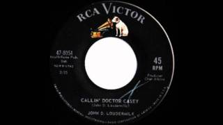Watch John D Loudermilk Callin Dr Casey video