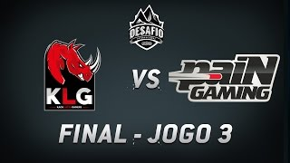 KLG x paiN (Jogo 3) Final do Desafio Internacional