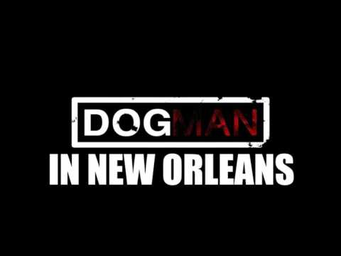 DOGMAN IN NEW ORLEANS | TRUE SCARY STORY