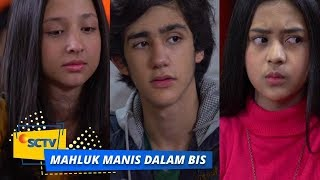 Highlight Mahluk Manis Dalam Bis - Episode 12