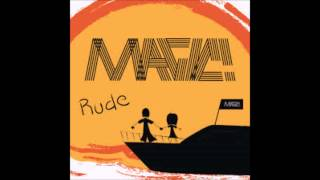 MAGIC! Rude AUDIO ONLY