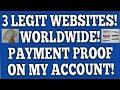 3 Legit Websites! Payment Proof! Worldwide! PayPal! Payza! Skrill! Amazon! Bitcoin!