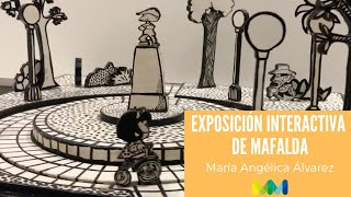 Exposición Interactiva de Mafalda