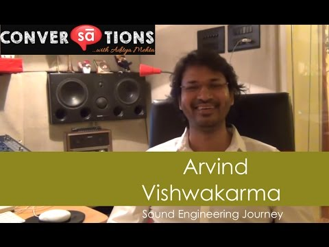 Sound engineer and entrepreneur Arvind Vishwakarma's journey