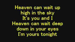 We The Kings - Heaven Can Wait - Lyrics