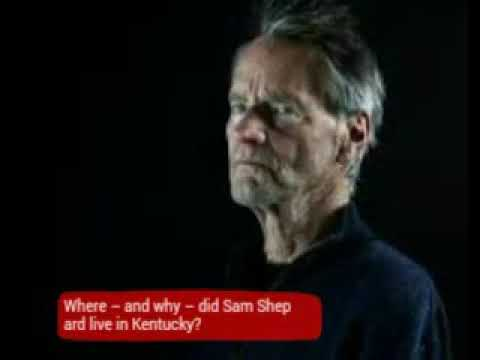 Where  and why  did Sam Shepard live in Kentucky?