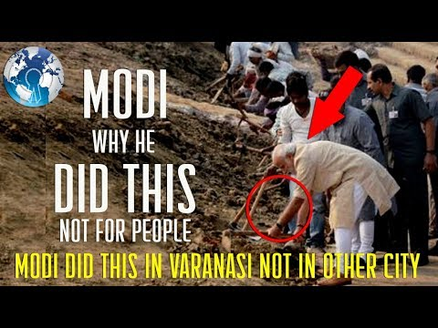 Modi did this in Varanasi but not in other cities for Development why
