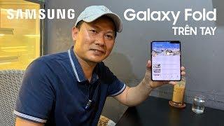 Samsung Galaxy Fold hands-on - Trên tay và cảm nhận nhanh Galaxy Fold, điện thoại màn hình gập