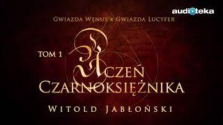 """Witold Jabłoński """"Uczeń czarnoksiężnika""""   audiobook"""