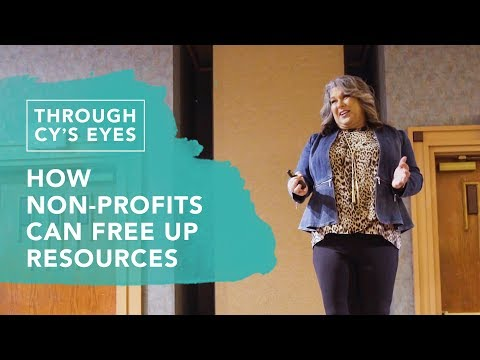 How Non-Profits Can Free Up Resources l Omaha, Nebraska l Through Cy's Eyes